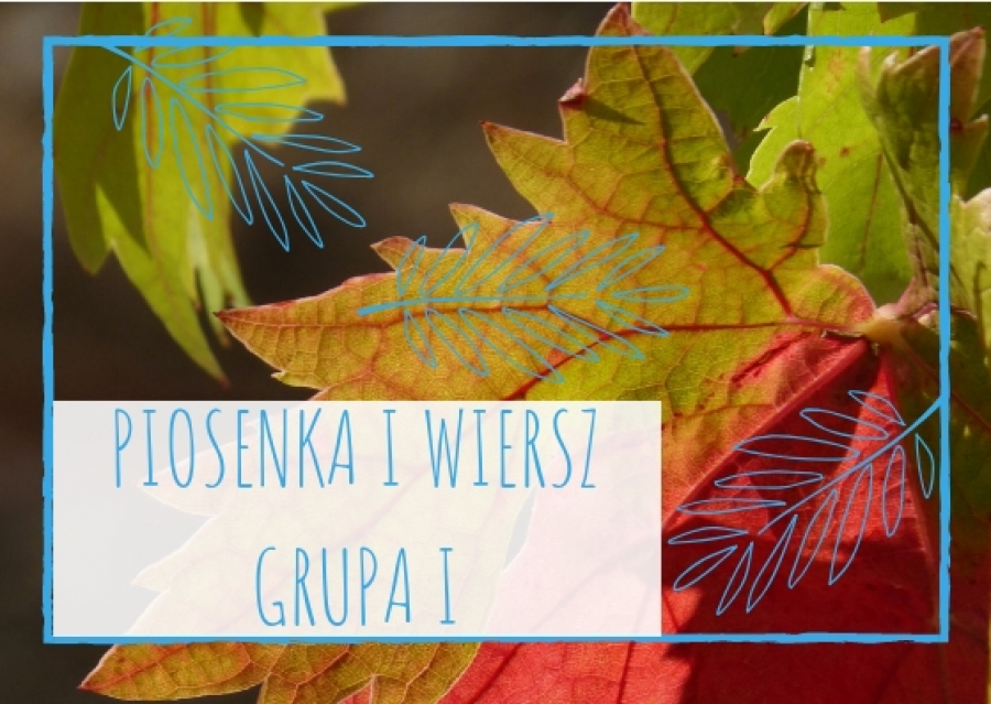 Piosenka I Wiersz Dla Grupy I Na Październik 2018 A