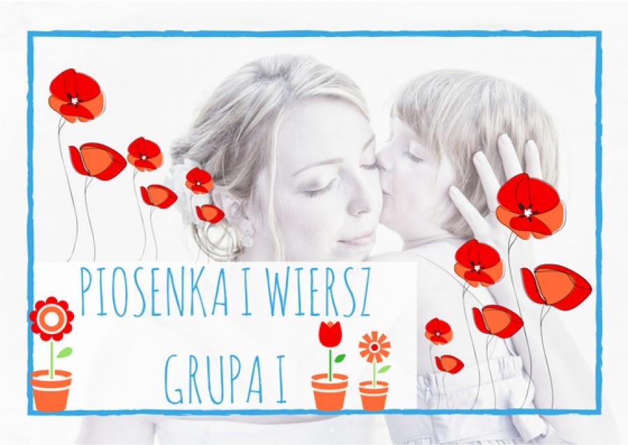 Piosenka I Wiersz Dla Dzieci Z Grupy I Na Maj 2018 A